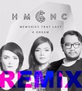 Memories That Last A Dream Remix