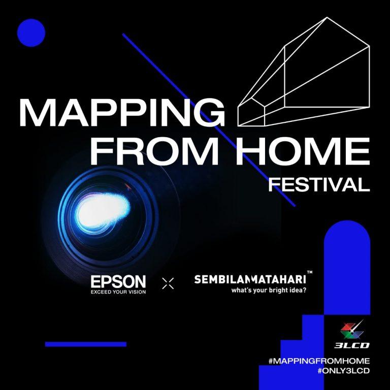 Mapping From Home Sebuah Festival Dari Epson Indonesia x Sembilan Matahari